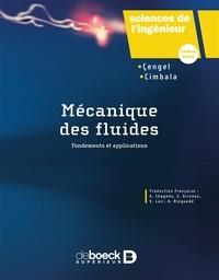Yunus A. Cengel et John-M Cimbala - Mécanique des fluides.
