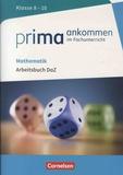 Yurdakul Cakir-Dikkaya - Mathematik Klasse 8-10 Prima ankommen im Fachunterricht - Arbeitsbuch DaZ.