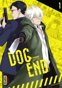 Yurikawa - Dog End, tome 1.