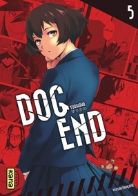 Yurikawa - Dog End Tome 5 : .
