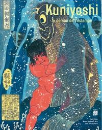 Yuriko Iwakiri et Gaëlle Rio - Kuniyoshi, le démon de l'estampe.