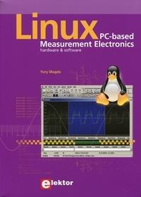 Yury Magda - Linux - PC-based Measurement Electronics - Hardware et software.