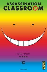 Yusei Matsui - Assassination Classroom Tome 10 : .