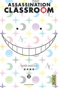Yusei Matsui - Assassination Classroom Tome 12 : .