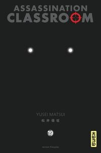 Yusei Matsui - Assassination Classroom Tome 19 : .