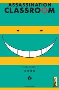 Yusei Matsui - Assassination Classroom Tome 2 : .