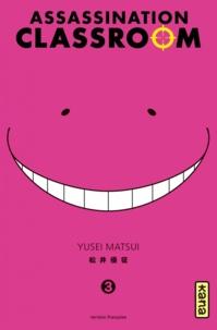 Yusei Matsui - Assassination Classroom Tome 3 : .