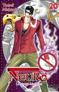 Yusei Matsui - Neuro - Tome 20.
