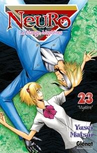 Yusei Matsui - Neuro - Tome 23.