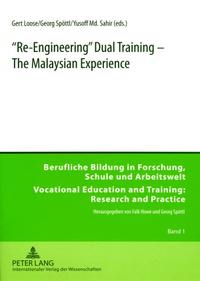 Yusoff md. bin Sahir et Gert Loose - «Re-Engineering» Dual Training – The Malaysian Experience.