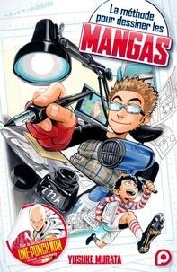 Yusuke Murata - La méthode pour dessiner les mangas.
