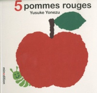 Yusuke Yonezu - 5 pommes rouges.