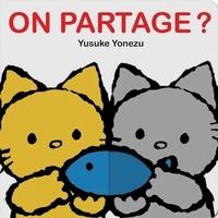 Yusuke Yonezu - On partage ?.