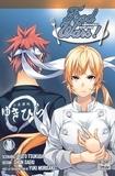 Yuto Tsukuda et Shun Saeki - Food Wars ! Tome 30 : Un duel de méthodes.