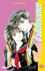 Yuu Watase - Contes d'adolescence cycle 1 Tome 3.