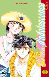 Yuu Watase - Contes d'adolescence cycle 2 Tome 2.