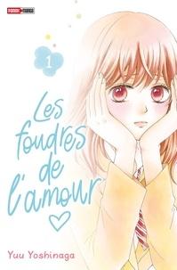 Yuu Yoshinaga - Les foudres de l'amour T01.
