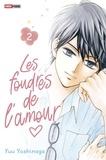 Yuu Yoshinaga - Les foudres de l'amour T02.