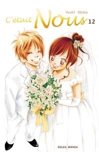 Yuuki Obata - C'était Nous Tome 12 : .