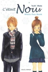 Yuuki Obata - C'était Nous  : White Fan Book.