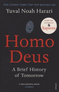 Yuval Noah Harari - Homo Deus - A Brief History of Tomorrow.