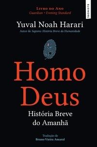Yuval Noah Harari - Homo Deus - História Breve do Amanhã.