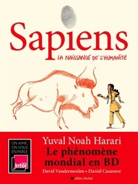 Yuval Noah Harari et David Vandermeulen - Sapiens Tome 1 : La naissance de l'humanité.