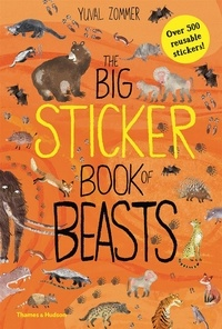 Yuval Zommer - The Big Sticker Book of Beasts.
