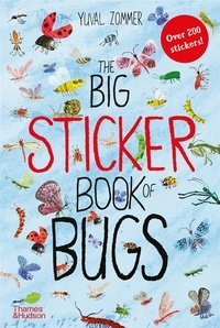 Yuval Zommer - The Big Sticker Book of Bugs.