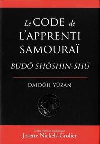 Yuzan Daidoji - Le code de l'apprenti samouraï - Budo Shoshin-Shu.