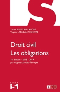 Yvaine Buffelan-Lanore et Virginie Larribau-Terneyre - Droit civil. Les obligations.