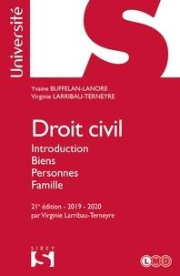 Téléchargez des livres espagnols gratuits Droit civil. Introduction Biens Personnes Famille - 21e éd. par Yvaine Buffelan-Lanore, Virginie Larribau-Terneyre en francais 9782247195237
