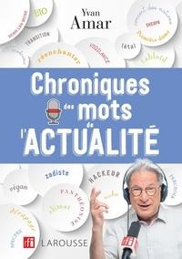 Téléchargez book pdfs gratuitement en ligne Chroniques des mots de l'actualité in French 9782035957825 FB2 ePub PDB