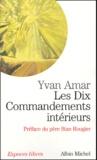 Yvan Amar - Les Dix Commandements intérieurs.