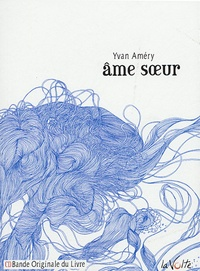 Yvan Amery - Ame soeur. 1 CD audio