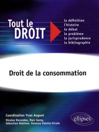 Yvan Auguet et Nicolas Dorandeu - Droit de la consommation.