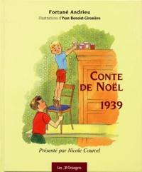 Yvan Benoist-Gironière et Fortuné Andrieu - Conte de Noël 1939.