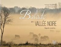 Yvan Bernaer et Gérard Guillaume - Balade en Vallée Noire - Regards complices....
