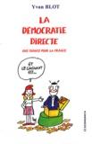 Yvan Blot - La démocratie directe - Une chance pour la France.