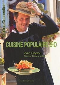 Yvan Cadiou - Cuisine populaire bio.