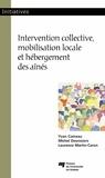 Yvan Comeau et Michel Desrosiers - Intervention collective, mobilisation locale et hébergement des aînés.