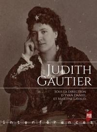 Yvan Daniel et Martine Lavaud - Judith Gautier.