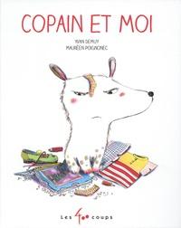 Yvan DeMuy et Maurèen Poignonec - Copain et moi.