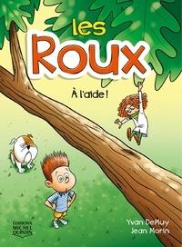 Yvan DeMuy et Jean Morin - Les Roux  : Les Roux 2 - À l'aide !.