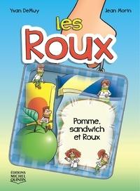 Yvan DeMuy et Jean Morin - Les Roux  : Les Roux 3 - Pomme, sandwich et Roux.