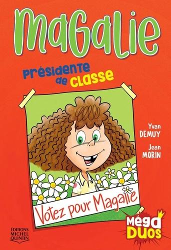 MégaDUOS 7 - Magalie, présidente de classe