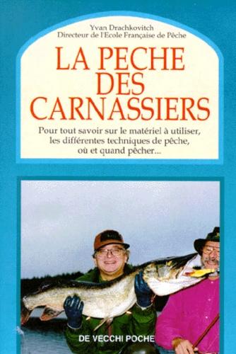 Yvan Drachkovitch - La pêche des carnassiers.