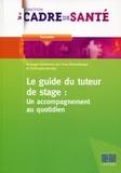 Yvan Dürrenberger et Christophe Boraley - Le guide du tuteur de stage : un accompagnement au quotidien.
