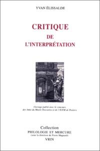 Yvan Elissalde - Critique de l'interprétation.