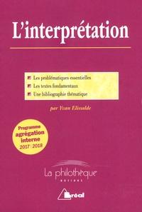 Yvan Elissalde - L'interprétation.